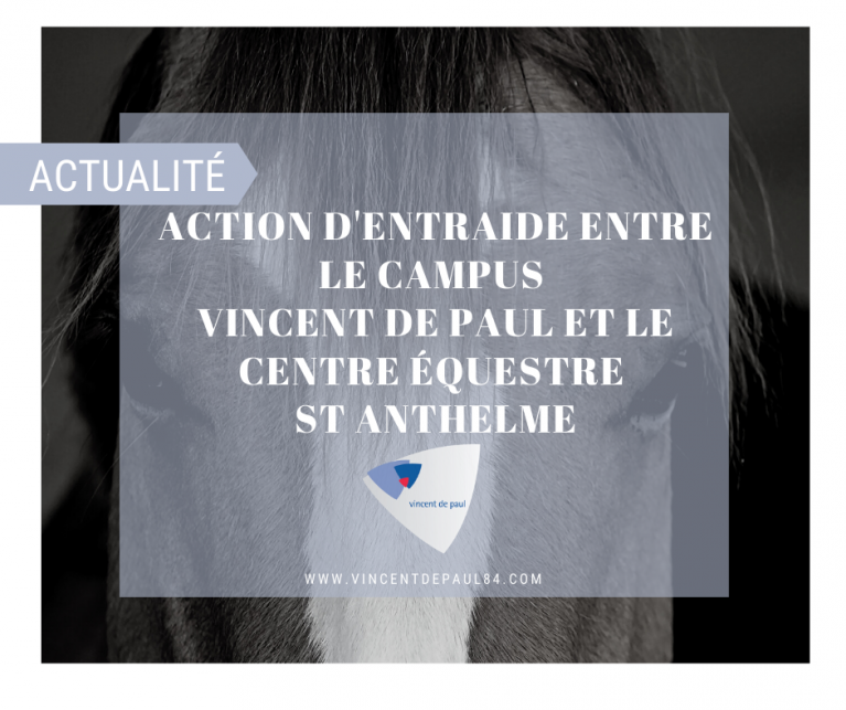 Le Campus Vincent de Paul au secours du Centre Equitation Saint Anthelme