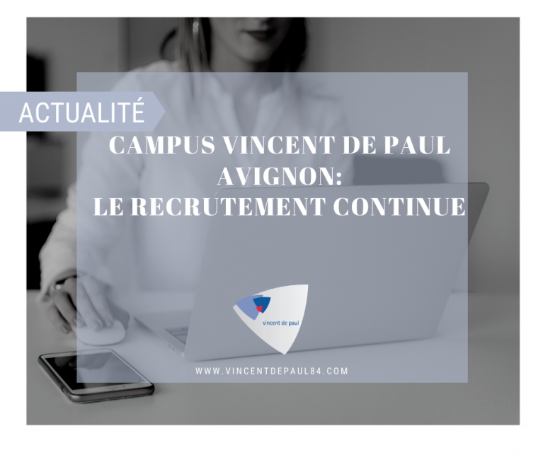 Campus Vincent de Paul Avignon: les inscriptions continuent...